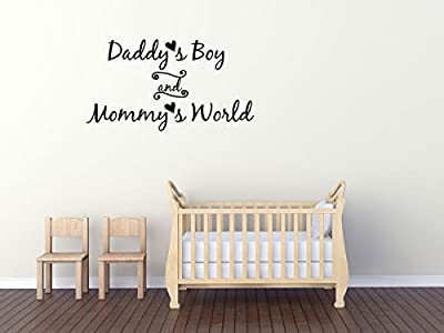 Wall Decal Quote Daddy's Boy and Mommy's World Wall Decal Sticker Art Mural Home Decor Quote Baby Nursery