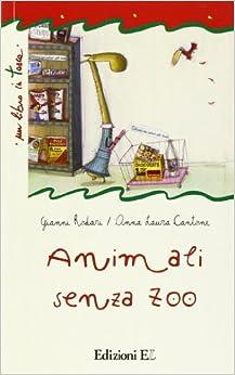 Animali senza zoo
