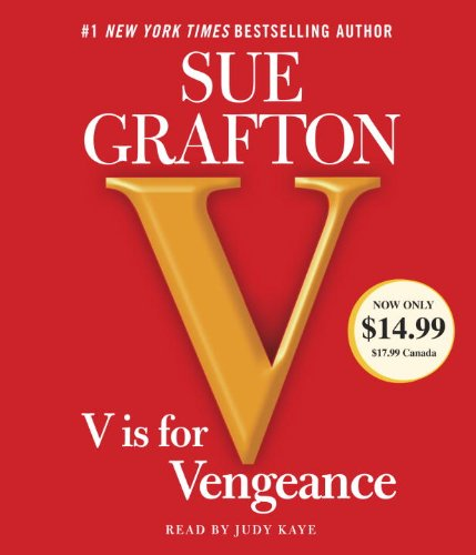V is for Vengeance (A Kinsey Millhone Novel)