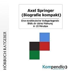 Axel Springer (Biografie kompakt)