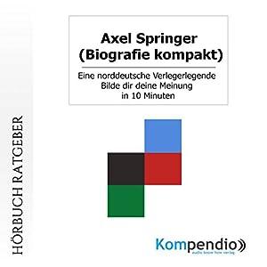 Axel Springer (Biografie kompakt) Hörbuch