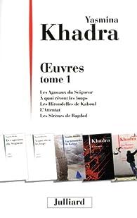 Oeuvres tome 1 par Yasmina Khadra