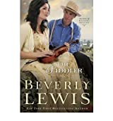 The Fiddler (Home to Hickory Hollow) Lewis, Beverly ( Author ) Apr-10-2012 Paperback