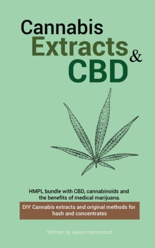 Cannabis-Extracts-CBD-Bundle-CBD-Cannabinoids-and-the-Benefits-of-Medical-Marijuana-DIY-Cannabis-Extracts-and-Original-Methods-for-Hash-and-Concentrates