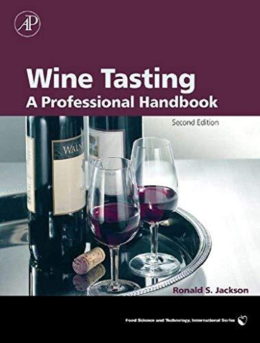 Wine Tasting: A Professional Han...