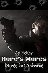 Herc's Mercs: Bloody but Unbowed