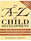 A-Z of Child Development, Richard C. Woolfson, 0285631632