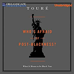 Who's Afraid of Post-Blackness