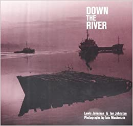 Down the River by Lewis Johnman (2001-08-14)