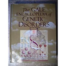 The Gale Encyclopedia of Genetic Disorders