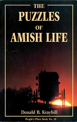 The Puzzles of Amish Life (People's Place Book No. ()