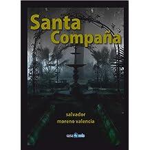 Santa Compaña (Spanish Edition) Mar 14, 2011
