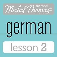 Michel Thomas Beginner German, Lesson 2