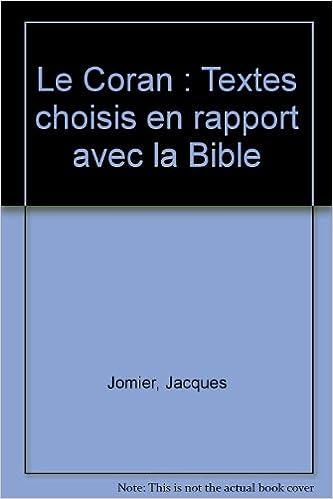 En ligne téléchargement Le Coran : Textes choisis en rapport avec la Bible pdf ebook