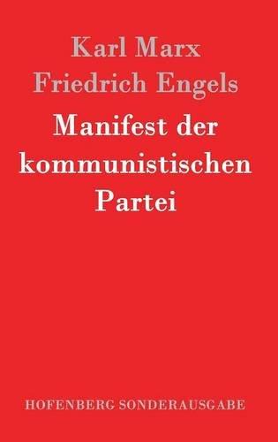 Manifest Der Kommunistischen Partei  [Karl Marx - Friedrich Engels] (Tapa Dura)