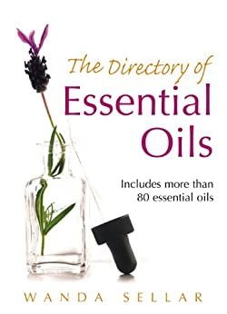 The Directory of Essential Oils by [Sellar, Wanda]