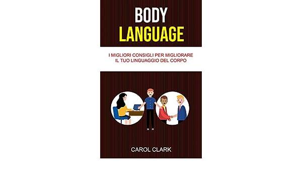 consigli per il linguaggio del corpo formato di incontri per Yahoo