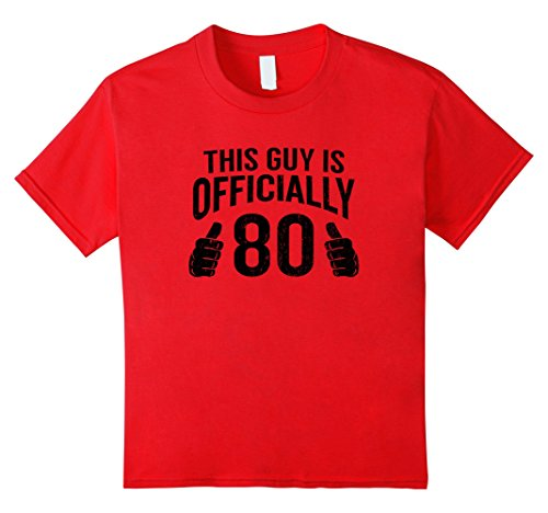 Kids Funny 80th Birthday This Guy Is Eighty T-Shirt Cool Guys 10 (80s Costume Ideas Guys)