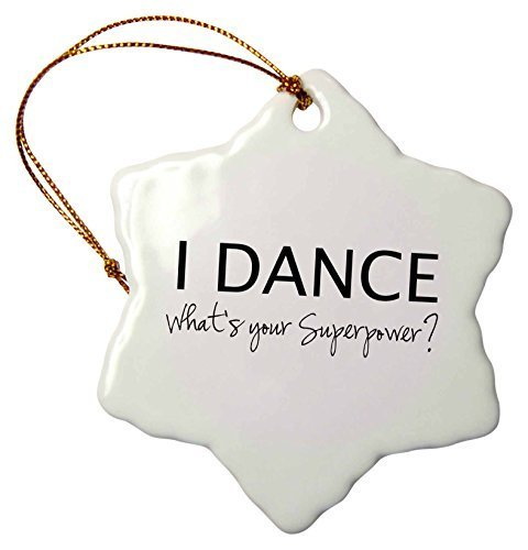 Christmas Craft Tree Decorations I Dance Whats Your Superpower F Love Gift For Dancers Snowflake Christmas Ornament Porcelain Present
