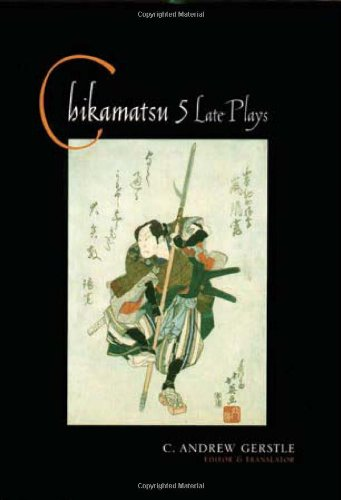 Chikamatsu: Five Late Plays (Translations from the Asian Classics)