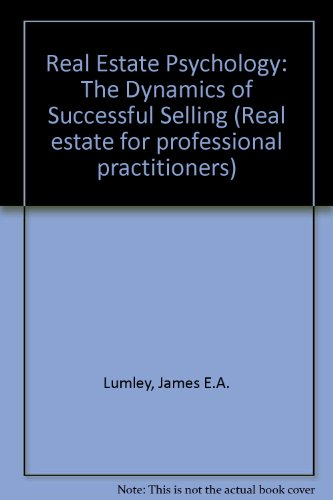 Real Estate Psychology: The Dynamics of Sucessful Selling (Real Estate For Professional Practitioners: A Wiley Series)
