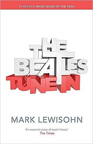 822f8af1d7fd56 The Beatles - All These Years  Volume One  Tune In  Amazon.de  Mark  Lewisohn  Fremdsprachige Bücher
