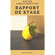Rapport de stage Master Agroalimentaire (French Edition)