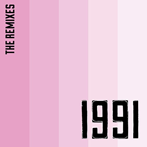 1991 (The Remixes)