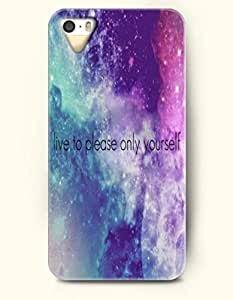 Live To Please Only Yourself - - iPhone 5 / 5s Hard Back Plastic by icecream design