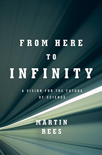 Image of From Here to Infinity: A Vision for the Future of Science