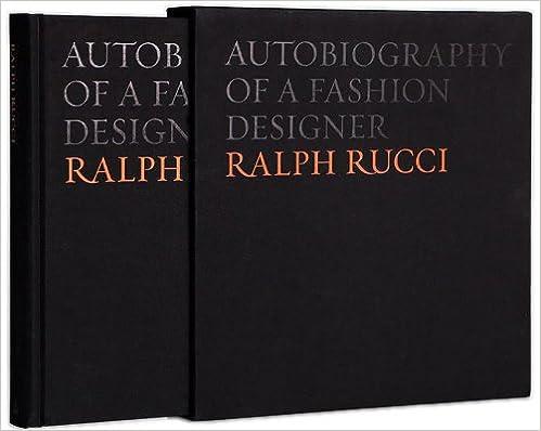 Ralph Rucci Autobiography Of A Fashion Designer Rucci Ralph Fernandez Baldomero 9780983863298 Amazon Com Books