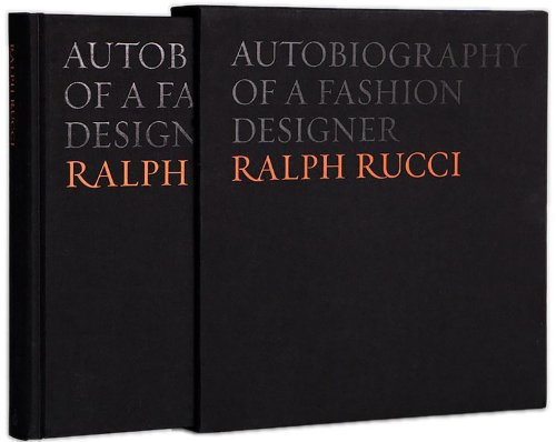 Ralph Rucci: Autobiography of a Fashion Designer