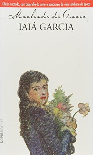 Iaiá Garcia - Machado de Assis