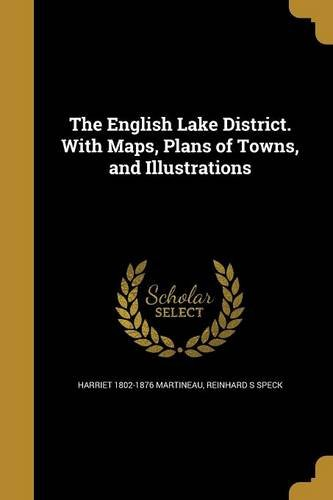 Download The English Lake District. with Maps, Plans of Towns, and Illustrations pdf epub