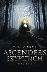 Ascenders: Skypunch (Ascenders Saga) (Volume 2)