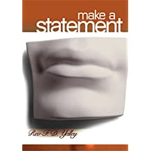 Make a Statement: The Power Of Your Declarations.