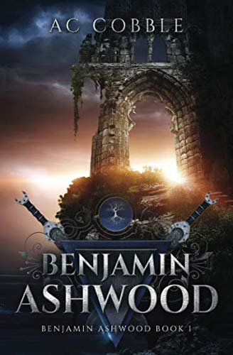 Benjamin Ashwood: Benjamin Ashwood Book 1