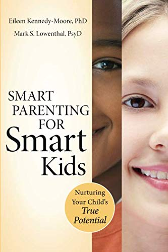 Download Smart Parenting for Smart Kids: Nurturing Your Child's True Potential PDF