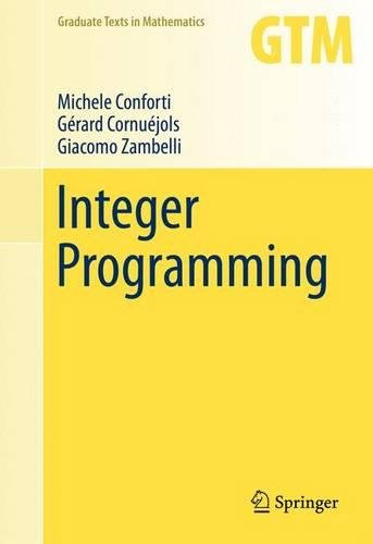 Integer Programming (Graduate Texts in Mathematics) by Springer