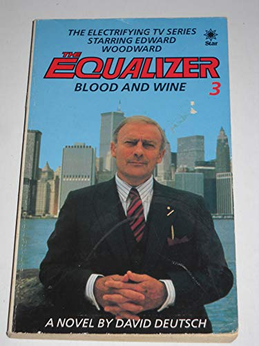 The Equalizer 3 Blood and Wine The Electrifying TV Series Starring Edward Woodward