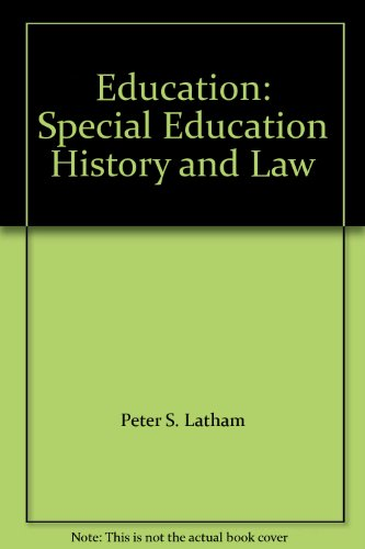 Education: Special Education History and Law