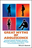 Great Myths of Adolescence (Great Myths of Psychology)