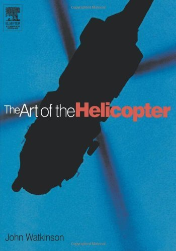 Read Online The Art of the Helicopter [Paperback] [2003] (Author) John Watkinson PDF