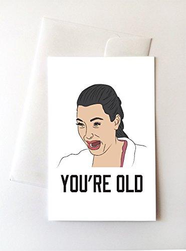 2 Pack - Kim Kardashian Crying You're Old Birthday Cards (4.25x5.5 Inch)