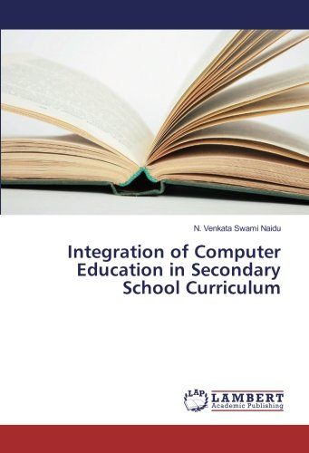 Download Integration of Computer Education in Secondary School Curriculum pdf epub