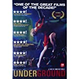 Underground (Import, All Regions)