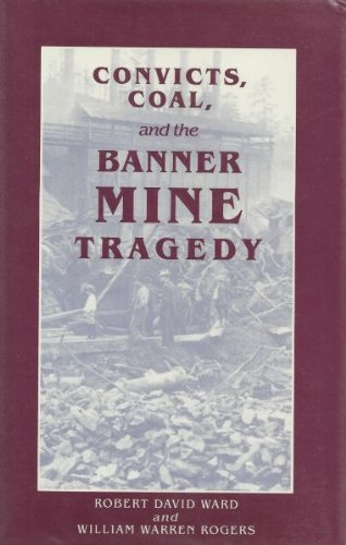 Convicts, Coal, and the Banner Mine - Rogers Stores In Ar