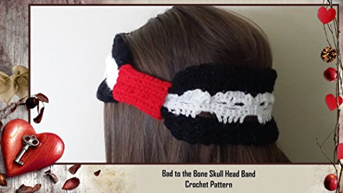 Bad To The Bone Skull Head Band Crochet Pattern Kindle Edition By