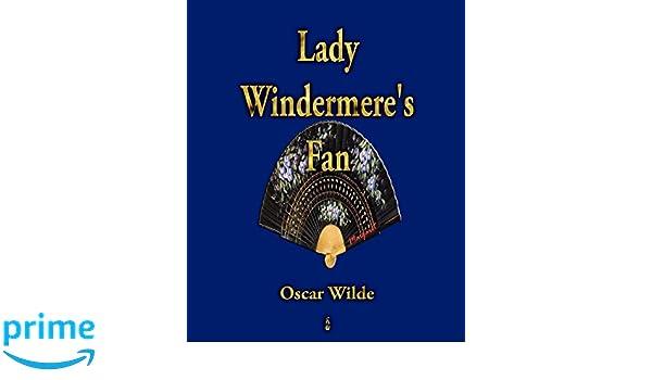 Lady Windermeres Fan: Amazon.es: Oscar Wilde: Libros en idiomas ...