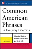 img - for Common American Phrases in Everyday Contexts, 3rd Edition book / textbook / text book